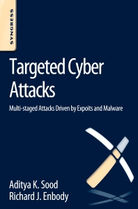 Targeted Cyber Attacks - 1st Edition - ISBN: 9780128006047, 9780128006191