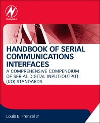 Handbook of Serial Communications Interfaces - 1st Edition - ISBN: 9780128006290, 9780128006719