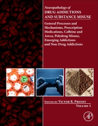 Cover image for Neuropathology of Drug Addictions and Substance Misuse Volume 3