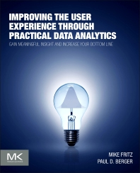 Improving the User Experience through Practical Data Analytics - 1st Edition - ISBN: 9780128006351, 9780128006788