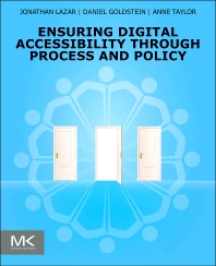 Ensuring Digital Accessibility through Process and Policy - 1st Edition - ISBN: 9780128006467, 9780128007105