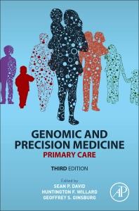 Genomic and Precision Medicine - 3rd Edition - ISBN: 9780128006856, 9780128006542