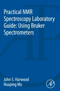 Cover image for Practical NMR Spectroscopy Laboratory Guide: Using Bruker Spectrometers