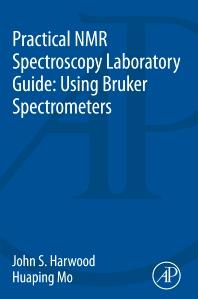 Cover image for Practical NMR Spectroscopy Laboratory Guide: Using Bruker Spectrometers