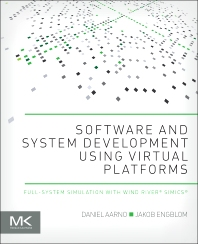 Cover image for Software and System Development using Virtual Platforms