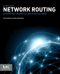 Network Routing - 2nd Edition - ISBN: 9780128007372, 9780128008294