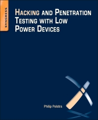 Cover image for Hacking and Penetration Testing with Low Power Devices