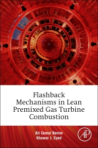 Cover image for Flashback Mechanisms in Lean Premixed Gas Turbine Combustion