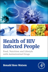Health of HIV Infected People - 1st Edition - ISBN: 9780128007693, 9780128011430