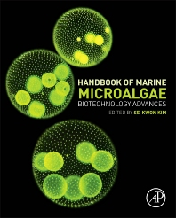 Handbook of Marine Microalgae - 1st Edition - ISBN: 9780128007761, 9780128011249