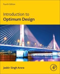 Introduction to Optimum Design - 4th Edition - ISBN: 9780128008065, 9780128009185