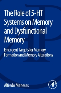 Cover image for The Role of 5-HT Systems on Memory and Dysfunctional Memory