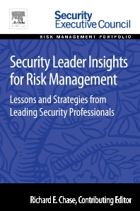 Security Leader Insights for Risk Management - 1st Edition - ISBN: 9780128008409, 9780128009048