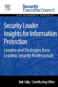 Security Leader Insights for Information Protection - 1st Edition - ISBN: 9780128008430, 9780128009079