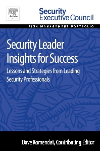 Security Leader Insights for Success - 1st Edition - ISBN: 9780128008447, 9780128009086