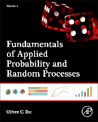 Fundamentals of Applied Probability and Random Processes, 2nd Edition,Oliver Ibe,ISBN9780128008522