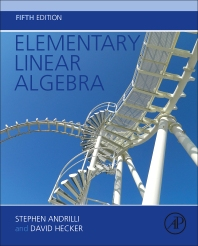 Elementary Linear Algebra, 5th Edition,Stephen Andrilli,David Hecker,ISBN9780128008539