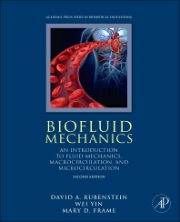 Biofluid Mechanics - 2nd Edition - ISBN: 9780128009444, 9780128011690