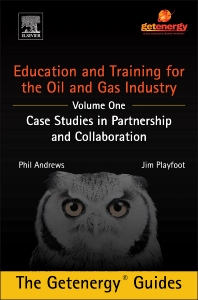 Cover image for Education and Training for the Oil and Gas Industry: Case Studies in Partnership and Collaboration