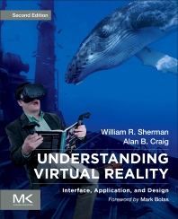Understanding Virtual Reality - 2nd Edition - ISBN: 9780128009659