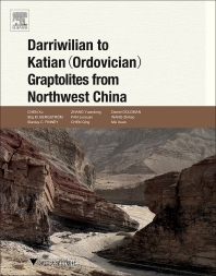 Darriwilian to Katian (Ordovician) Graptolites from Northwest China - 1st Edition - ISBN: 9780128009734, 9780128010167