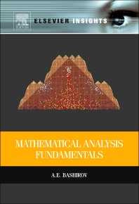 Mathematical Analysis Fundamentals - 1st Edition - ISBN: 9780128010013, 9780128010501