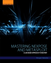 Cover image for Mastering Nexpose and Metasploit