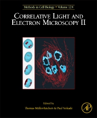 Correlative Light and Electron Microscopy II - 1st Edition - ISBN: 9780128010754, 9780128013212