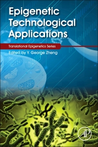 Epigenetic Technological Applications - 1st Edition - ISBN: 9780128010808, 9780128013274