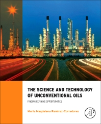 Cover image for The Science and Technology of Unconventional Oils