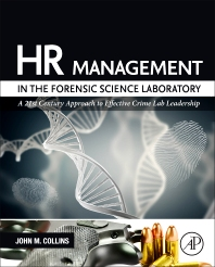 HR Management in the Forensic Science Laboratory - 1st Edition - ISBN: 9780128012376