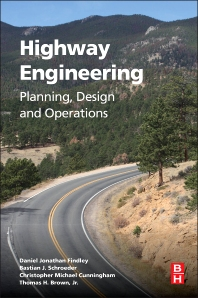 Highway Engineering - 1st Edition - ISBN: 9780128012482, 9780128013557