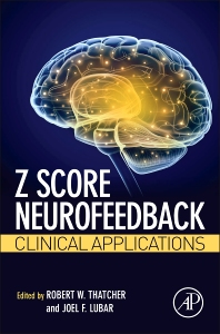 Z Score Neurofeedback - 1st Edition - ISBN: 9780128012918, 9780128014646