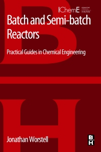 Cover image for Batch and Semi-batch Reactors