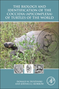 Cover image for The Biology and Identification of the Coccidia (Apicomplexa) of Turtles of the World