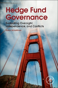 Hedge Fund Governance - 1st Edition - ISBN: 9780128014127, 9780128025123