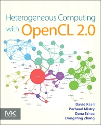 Cover image for Heterogeneous Computing with OpenCL 2.0