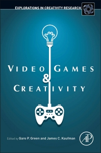 Cover image for Video Games and Creativity