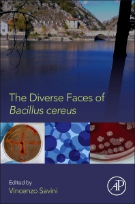 Cover image for The Diverse Faces of Bacillus Cereus
