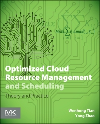 Cover image for Optimized Cloud Resource Management and Scheduling