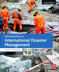 Introduction to International Disaster Management - 3rd Edition - ISBN: 9780128014776, 9780128017036