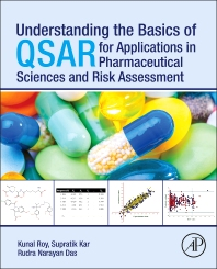 Cover image for Understanding the Basics of QSAR for Applications in Pharmaceutical Sciences and Risk Assessment