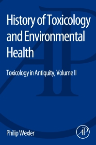 Cover image for History of Toxicology and Environmental Health