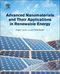 Advanced Nanomaterials and Their Applications in Renewable Energy - 1st Edition - ISBN: 9780128015285, 9780128017081