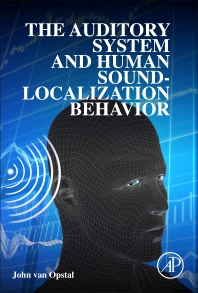 Cover image for The Auditory System and Human Sound-Localization Behavior