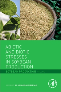 Cover image for Abiotic and Biotic Stresses in Soybean Production
