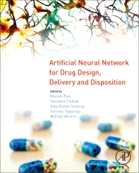 Cover image for Artificial Neural Network for Drug Design, Delivery and Disposition