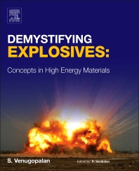 Demystifying Explosives - 1st Edition - ISBN: 9780128015766, 9780128017562