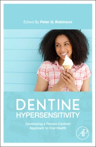 Dentine Hypersensitivity - 1st Edition - ISBN: 9780128016312, 9780128016589