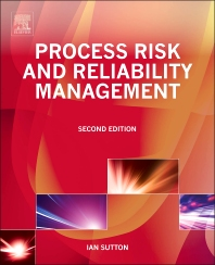 Process Risk and Reliability Management - 2nd Edition - ISBN: 9780128101650, 9780128017968